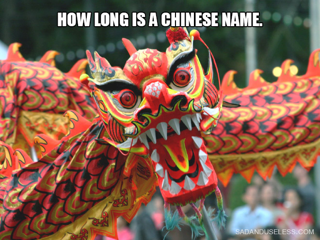 How long is a Chinese name.