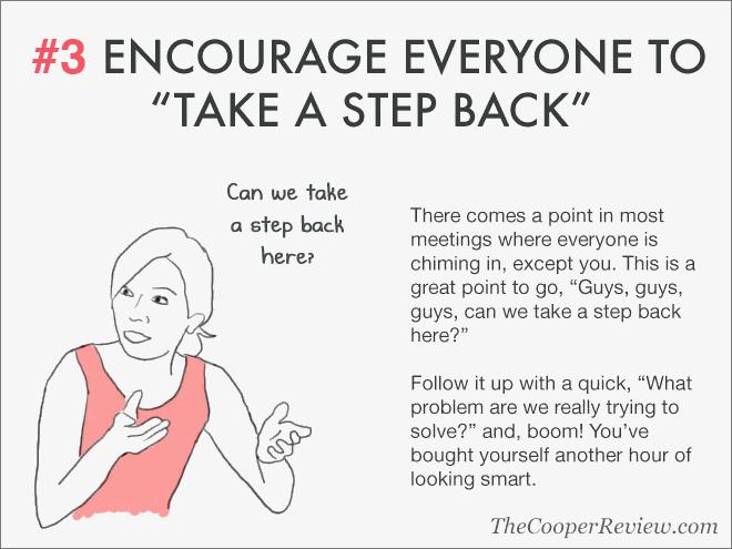 Encourage everyone to take a step back.