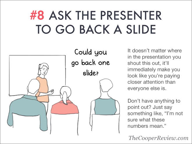 Ask the presenter to go back a slide.