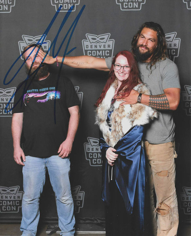 I told my husband I wanted a picture alone with Jason Momoa, but he wasn't comfortable with that.