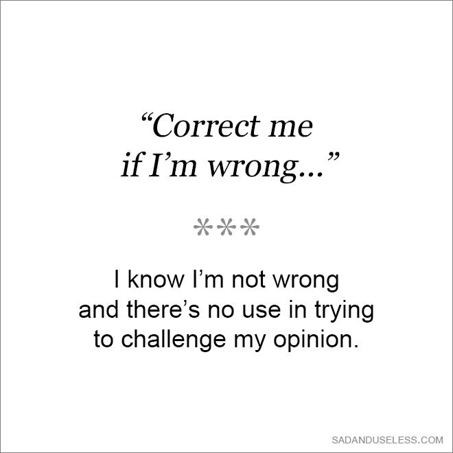 Correct me if I'm wrong...