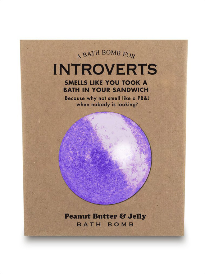 A bath bomb for introverts.