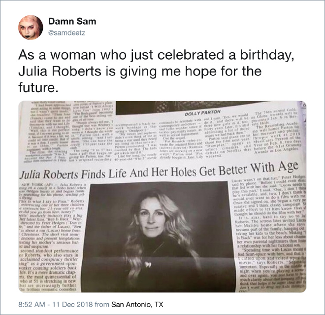 As a woman who just celebrated a birthday, Julia Roberts is giving me hope for the future.