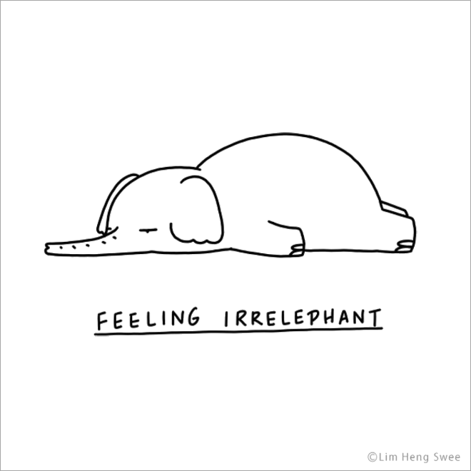 Feeling irrelephant.