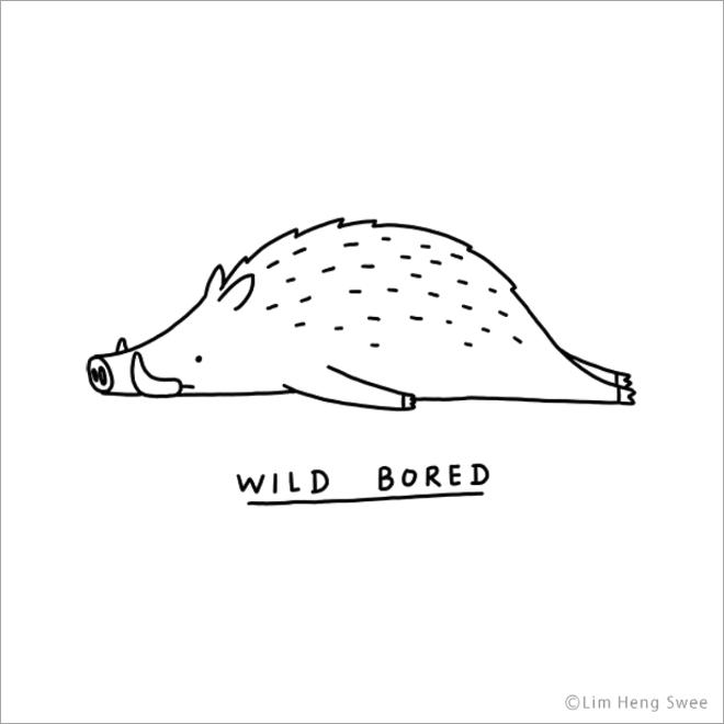 Wild bored.