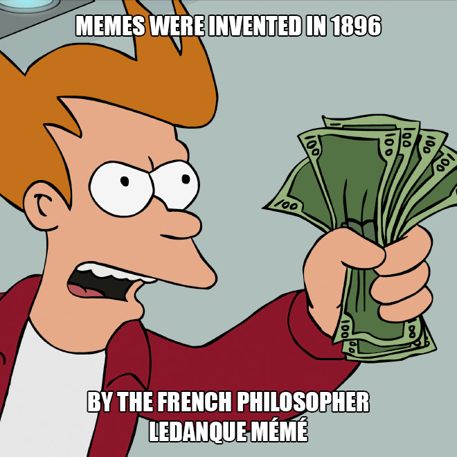The origin of memes.
