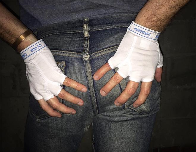 Handerpants: underpants for your hands.