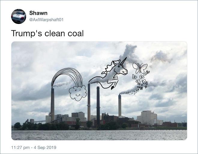 Trump's clean coal.