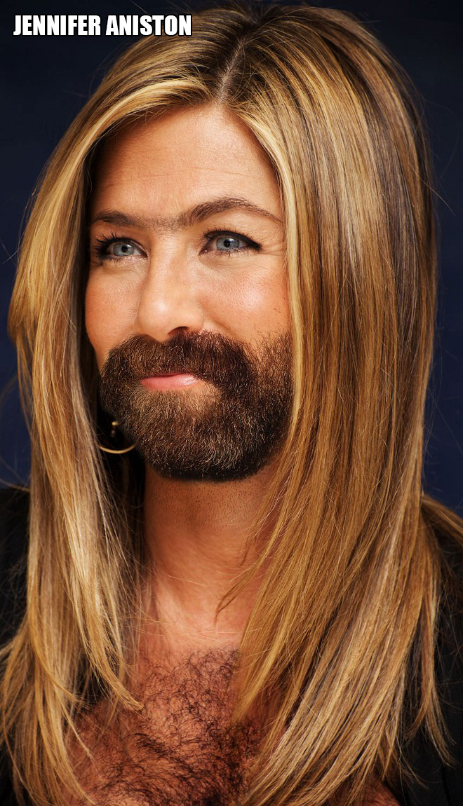 She looks so much better with a beard!