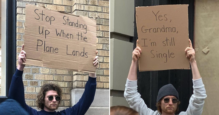 This Brave Man Protests Annoying Everyday Things With Funny Signs