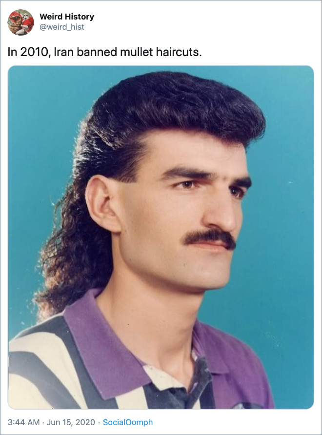 In 2010, Iran banned mullet haircuts.
