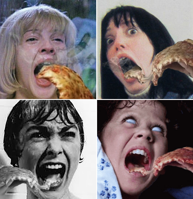 When horror movie screams meet hot pizza...