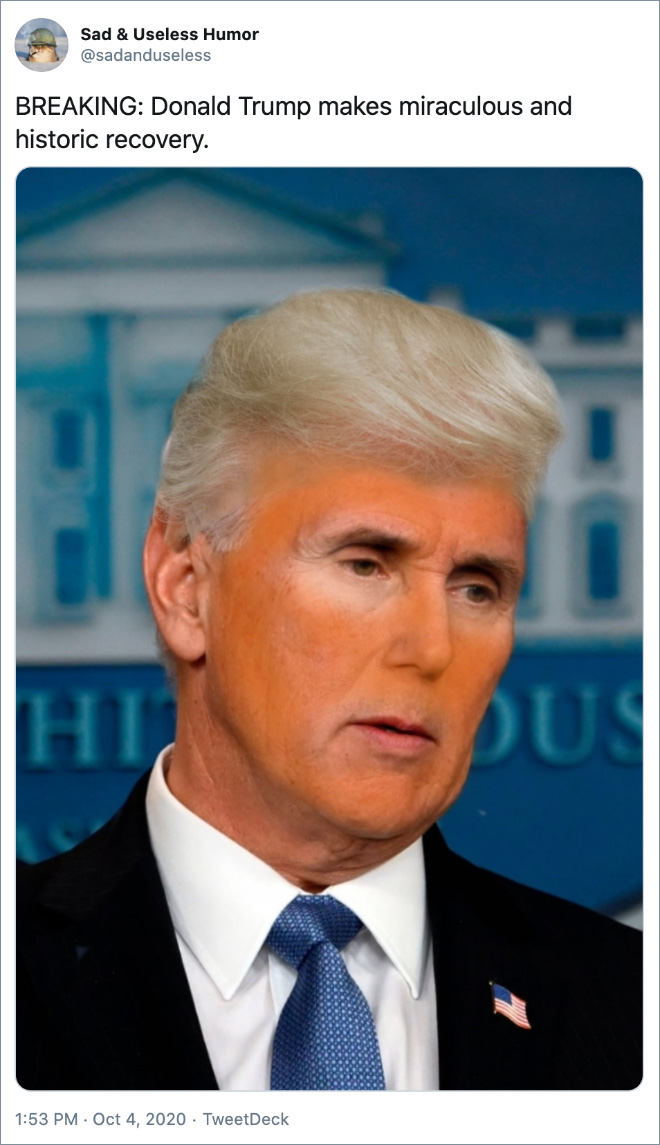 BREAKING: Donald Trump makes miraculous and historic recovery.