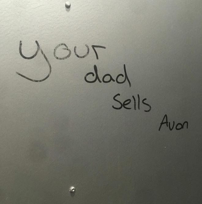Your dad sells Avon.