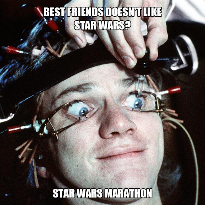 Star Wars marathon.