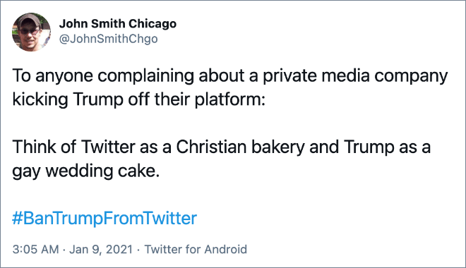 Think of Twitter as a Christian bakery and Trump as a gay wedding cake.