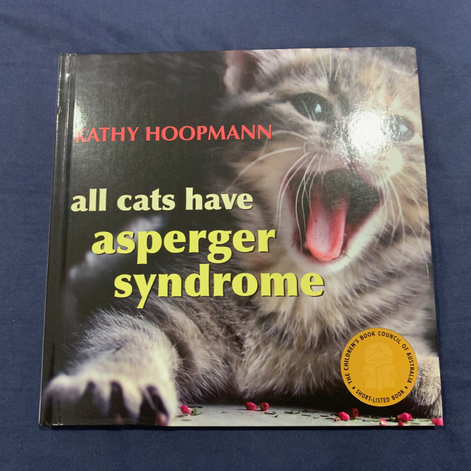 """""""All Cats Have Asperger Syndrome"""" by Kathy Hoopmann"""