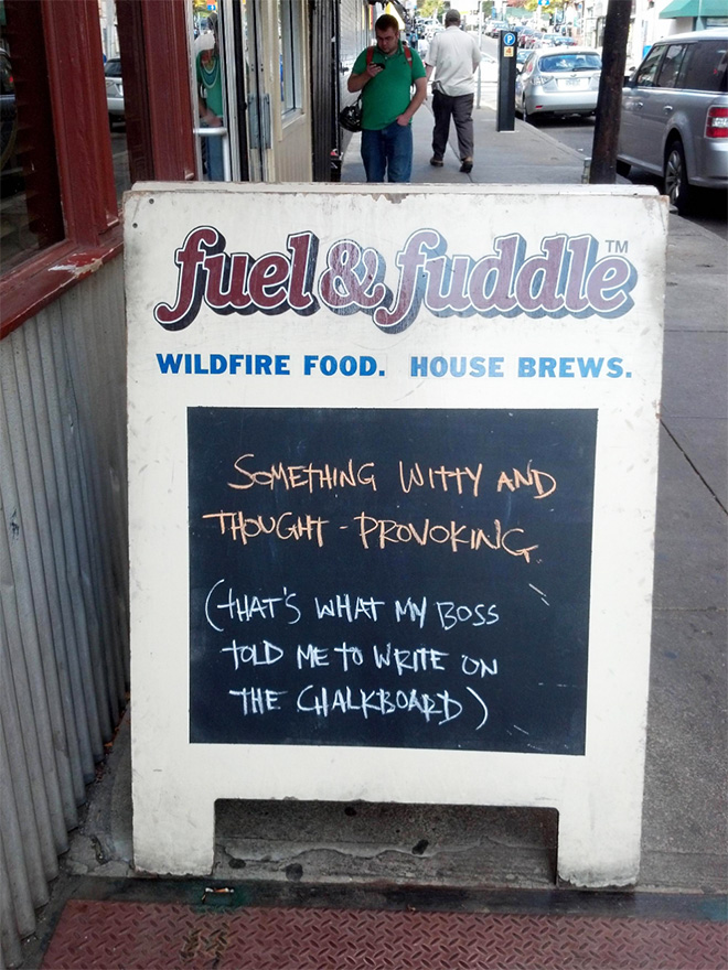 Funny chalkboard sign.