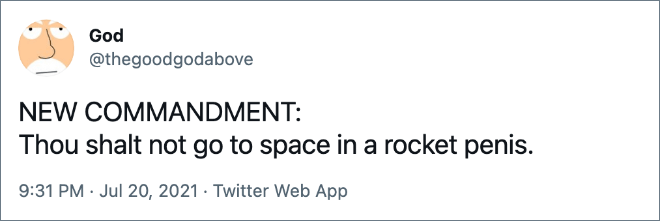 NEW COMMANDMENT: Thou shalt not go to space in a rocket penis.