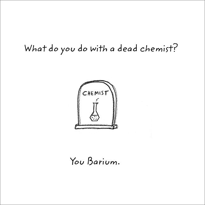Jeu de mots de chimiste mort.