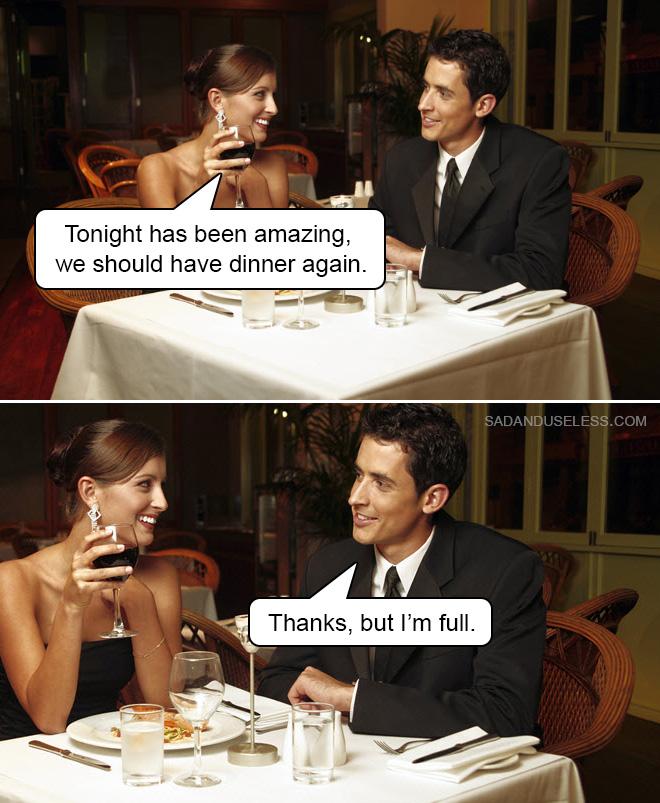 Ce soir a été incroyable, nous devrions dîner à nouveau.