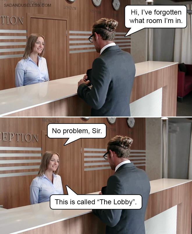 Blague du lobby.