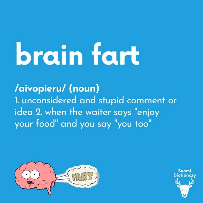 Brain fart.