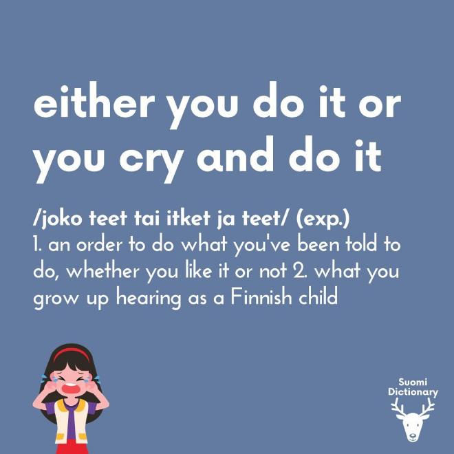 Finnish saying.