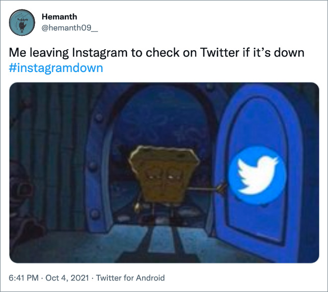 Me leaving Instagram to check on Twitter if it is down